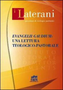Evangelii gaudium: una lettera teologico-pastorale - copertina