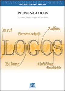 Persona-logos. La sintesi filosofico-teologica in Edith Stein