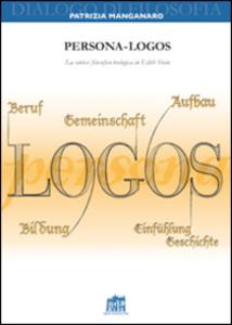 Libro Persona-logos. La sintesi filosofico-teologica in Edith Stein Patrizia Manganaro