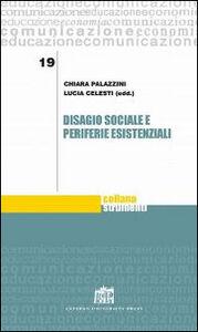 Foto Cover di Disagio sociale e periferie esistenziali, Libro di  edito da Lateran University Press