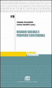 Disagio sociale e periferie esistenziali - copertina