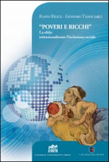«Poveri e ricchi». La sfida: istituzionalizzare l'inclusione sociale - copertina