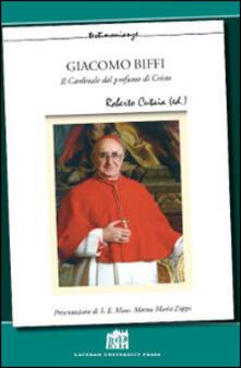 Giacomo Biffi. Il cardinale dal profumo di Cristo - copertina