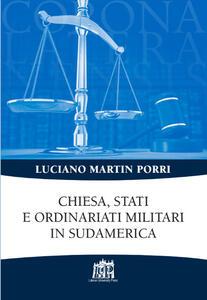 Chiesa, Stati e ordinariati militari in Sudamerica