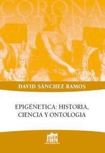 Epigénetica: historia, ciencia y ontologia