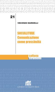 Socialitude. Comunicazione come prossimità - Vincenzo Marinelli - copertina