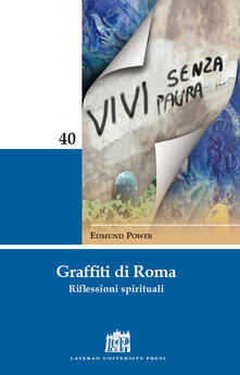 Graffiti di Roma. Riflessioni spirituali - Edmund Power - copertina