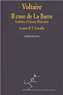 Birrafraitrulli.it Il caso De La Barre. Lettera a Cesare Beccaria Image