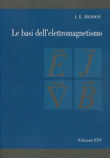 Le basi dell'elettromagnetismo - I. E. Irodov - copertina