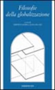 Libro Filosofie della globalizzazione