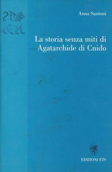 La storia senza miti di Agatarchide di Cnido - Anna Santoni - copertina