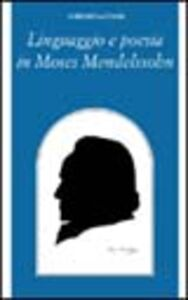 Libro Linguaggio e poesia in Moses Mendelssohn Lorenzo Lattanzi