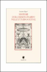 Sistemi dell'immaginario nell'età di Goethe
