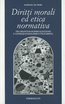 Parcoarenas.it Diritti morali ed etica normativa. Tra deontologismo kantiano e consequenzialismo utilitarista Image