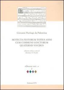 Motecta festorum totius anni cum communi sanctorum quaternis vocibus