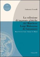 La collezione di impronte glittiche del marchese Luigi Malaspina di Sannazzaro
