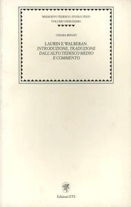 Laurin e Walberan. Introduzione, traduzione dall'alto tedesco, medio e commento