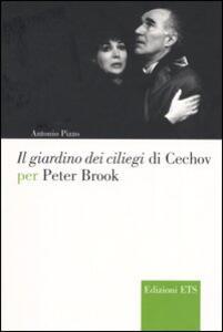 Il giardino dei ciliegi di Cechov per Peter Brook