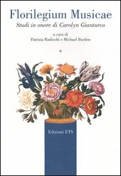 Florilegium Musicae. Studi in onore di Carolyn Gianturco