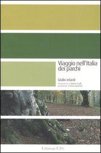 Libro Viaggio nell'Italia dei parchi Giulio Ielardi
