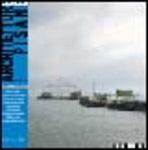 Libro Architetture pisane (2005) vol. 5-6: L'Arno