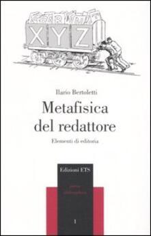 Metafisica del redattore. Elementi di editoria.pdf