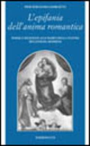 Foto Cover di L' epifania dell'anima romantica, Libro di P. Fernando Giorgetti, edito da ETS