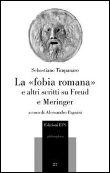 Secchiarapita.it La «fobia romana» e altri scritti su Freud e Meringer Image
