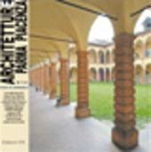 Architetture Parma e Piacenza (2006). Vol. 1: Casa della Neve a Piacenza.