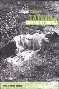 Libro La favola cinematografica Jacques Rancière