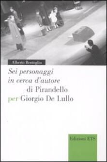 Squillogame.it «Sei personaggi in cerca d'autore» di Pirandello per Giorgio De Lullo Image