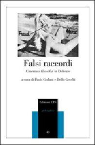 Libro Falsi raccordi. Cinema e filosofia in Deleuze