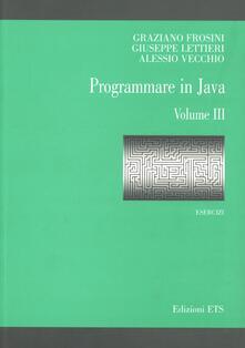Osteriacasadimare.it Programmare in Java. Esercizi. Vol. 3 Image