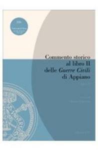 Libro Commento storico al libro II delle «Guerre civili» di Appiano. Vol. 1