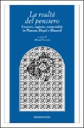 La realtà del pensiero. Essenze, ragione, temporalità in Platone, Hegel e Husserl