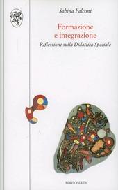 Formazione e integrazione. Riflessioni sulla didattica speciale