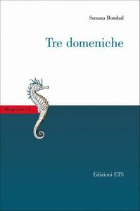 Foto Cover di Tre domeniche, Libro di Susana Bombal, edito da ETS