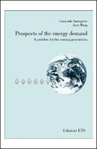 Prospects of the energy demand. A problem for the coming generations