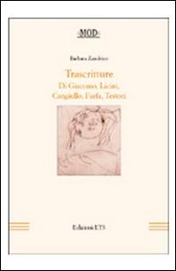 Libro Trascritture di Giacomo, Licini, Cangiullo, Farfa, Testori Barbara Zandrino