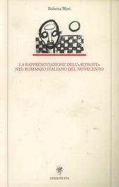 La rappresentazione dell'«altrove» nel romanzo italiano del Novecento