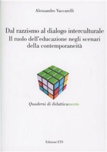 Premioquesti.it Dal razzismo al dialogo interculturale. Il ruolo dell'educazione negli scenari della contemporaneità Image