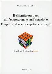 Dibattito europeo sull'educazione e sull'istruzione. Prospettive di ricerca e ipotesi di sviluppo