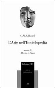 Libro L' arte nell'Enciclopedia Friedrich Hegel