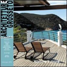 Steamcon.it Architetture di Grosseto (2009). Vol. 6: Abitare il mare. Image