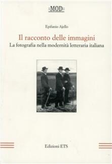 Lpgcsostenible.es Il racconto delle immagini. La fotografia nella modernità letteraria italiana Image