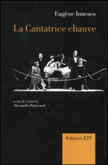 La cantatrice chauve. Anti-pièce. Ediz. italiana e francese - Eugène Ionesco - copertina