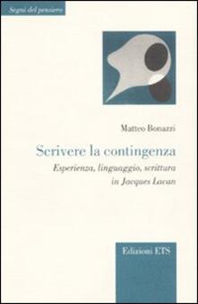 Collegiomercanzia.it Scrivere la contingenza. Esperienza, linguaggio, scrittura in Jacques Lacan Image