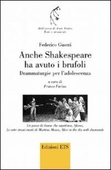 Anche Shakespeare ha avuto i brufoli. Drammaturgie per ladolescenza.pdf