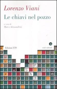 Le chiavi nel pozzo - Lorenzo Viani - copertina