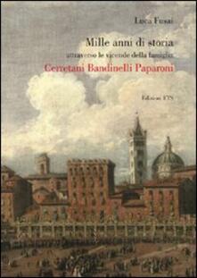 Antondemarirreguera.es Mille anni di storia attraverso le vicende della famiglia Cerretani Bandinelli Paparoni Image
